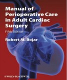 Adult cardiac surgery and method of perioperative care (Fifth edition): Part 2
