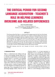 The critical period for second language acquisition - teacher's role in helping learners overcome age related differences