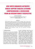 How input enhanced authentic videos support English listening comprehension: A discussion from an interactionist perspective