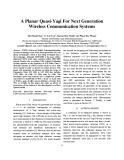 A planar quasi-yagi for next generation wireless communication systems