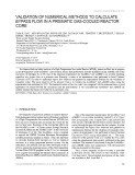 Validation of numerical methods to calculate bypass flow in a prismatic gas cooled reactor core