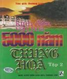 5000 năm Trung Hoa - Kinh điển văn hóa (Tập 2): Phần 1