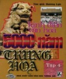 5000 năm Trung Hoa - Kinh điển văn hóa (Tập 4): Phần 2
