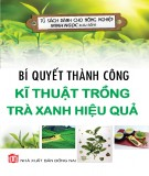 Kĩ thuật trồng trà xanh - Bí quyết thành công với hiệu quả cao: Phần 1
