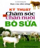 Cẩm nang hướng dẫn kỹ thuật chăm sóc và chăn nuôi bò sữa: Phần 1