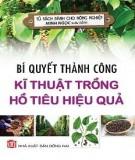 Kĩ thuật trồng tiêu - Bí quyết thành công cho hiệu quả cao: Phần 2