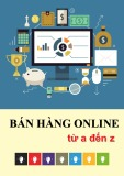 Hướng dẫn bán hàng online từ A đến Z: Phần 1