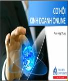 Bài giảng Cơ hội kinh doanh online