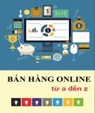 Hướng dẫn bán hàng online từ A đến Z: Phần 2