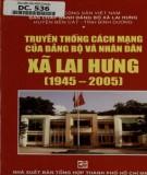 Đảng bộ và nhân dân xã Lai Hưng - Truyền thống cách mạng (1945 - 2005): Phần 2