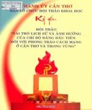 Vai trò lịch sử và sự ảnh hưởng của chi bộ Đảng đầu tiên đối với phong trào cách mạng ở Cần Thơ và trong vùng - Kỷ yếu hội thảo năm 2009: Phần 1