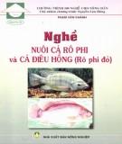 Cá rô phi và cá điêu hồng - Kỹ thuật nuôi cá Rô phi đỏ: Phần 2