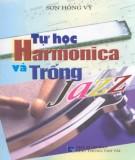 tự học harmonica và trống jazz: phần 1