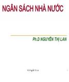 Bài giảng Ngân sách nhà nước - Ph.D Nguyễn Thị Lan