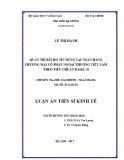Luận án tiến sĩ Kinh tế: Quản trị rủi ro tín dụng tại Ngân hàng TMCP Ngoại thương Việt Nam theo tiêu chuẩn Basel II