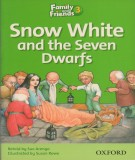 Snow White and the seven Dawarfs - Family and friends 3: Phần 2