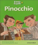 Pinocchio - Family and friends 3: Phần 1