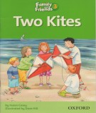 Two Kites - Family and friends 3: Phần 1
