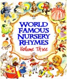 Famous nursery rhymes of the world (Volume Three): Phần 1