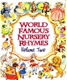Famous nursery rhymes of the world (Volume Two): Phần 2