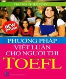 Tuyển chọn 105 chủ đề và phương pháp viết luận thường gặp cho người thi TOEFL: Phần 1