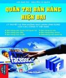 Lý thuyết quản trị bán hàng hiện đại và tình huống thực hành ứng dụng của các công ty Việt Nam: Phần 1