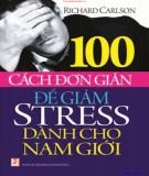 Giảm stress cho nam giới - 100 cách đơn giản: Phần 2