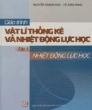 Giáo trình Vật lý thống kê và nhiệt động lực học (Tập 1): Phần 1