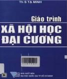 Giáo trình Xã hội học đại cương: Phần 2 - ThS. Tạ Minh