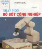 Robot công nghiệp - Nhập môn (Tái bản lần thứ 2): Phần 1