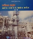 Hữu cơ và hóa dầu - Tài liệu tổng hợp (Tập 2 - Tái bản lần thứ hai): Phần 1