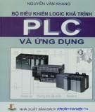 Ứng dụng và điều khiển logic khả trình PLC: Phần 2