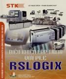 RSLOGIX và việc điều khiển lập trình với PLC: Phần 1