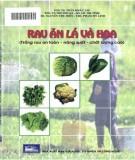 Trồng rau ăn lá và hoa an toàn, năng suất, chất lượng cao: Phần 2