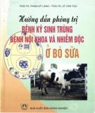 hướng dẫn phòng trị bệnh ký sinh trùng, bệnh nội khoa và nhiễm độc ở bò sữa: phần 11