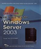 Giáo trình Hệ điều hành Windows server 2003: Phần 1