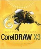 CorelDRAW X3 - Công cụ học thiết kế đồ họa tốt: Phần 1
