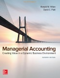 Creating value in a dynamic business environment with managerial accounting (Eleventh edition): Part 1