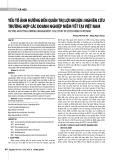 Yếu tố ảnh hưởng đến quản trị lợi nhuận: Nghiên cứu trường hợp các doanh nghiệp niêm yết tại Việt Nam