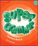 Practice with super grammar book 4: Part 2