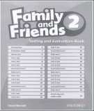 Family and Friends 2 - Testing and evaluation: Part 2