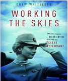 World of the flight attendant from the fast-paced to disorienting when working the skies: Part 2