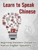 ebok learn to speak chinese: beginning mandarin chinese for native english speakers – suzanne brickman