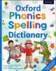 Spelling dictionary Oxford phonics: Part 1
