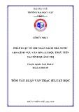 Tóm tắt Luận văn thạc sĩ Luật học: Pháp luật về chi Ngân sách nhà nước cho lĩnh vực văn hóa xã hội, thực tiễn tại tỉnh Quảng Trị