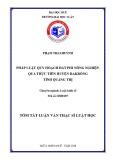 Tóm tắt Luận văn thạc sĩ Luật học: Pháp luật quy hoạch đất phi nông nghiệp, qua thực tiễn huyện ĐakRông tỉnh Quảng Trị