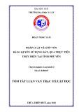 Tóm tắt Luận văn thạc sĩ Luật học: Pháp luật về góp vốn bằng quyền sử dụng đất, qua thực tiễn thực hiện tại tỉnh Phú Yên