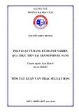 Tóm tắt Luận văn thạc sĩ Luật học: Pháp luật về đăng ký doanh nghiệp, qua thực tiễn tại thành phố Đà Nẵng