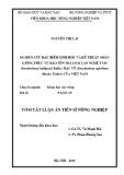 Tóm tắt Luận án tiến sĩ Nông nghiệp: Nghiên cứu đặc điểm sinh học và kỹ thuật nhân giống phục vụ bảo tồn hai loài lan Nghệ tâm (Dendrobium loddigesii Rolfe), Hạc vỹ (Dendrobium aphyllum (Roxb.) Fisher) của Việt Nam