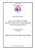Tóm tắt Luận văn thạc sĩ Luật học: Pháp luật về miễn trách nhiệm BTTH do vi phạm hợp đồng mua bán hàng hóa quốc tế